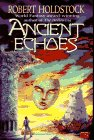 9780451455758: Ancient Echoes