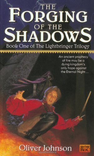 9780451456434: The Forging of the Shadows (The Lightbringer Trilogy, Book 1)