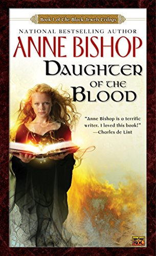 9780451456717: Daughter of the Blood (Black Jewels Trilogy)
