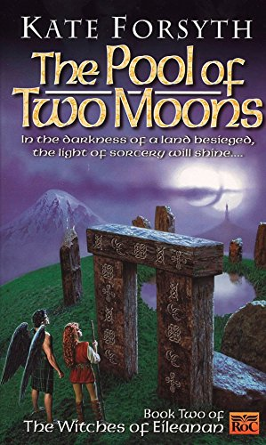 The Pool of Two Moons: Witches of Eileanen Book 2 (Witches of Eileanan, Band 2)