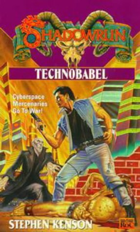 9780451456991: Shadowrun 31: Technobabel