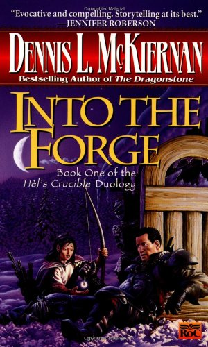 9780451457004: Into the Forge (Hel's Crucible, Book 1)
