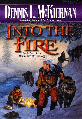 Into the Fire (Mithgar): McKiernan, Dennis L.