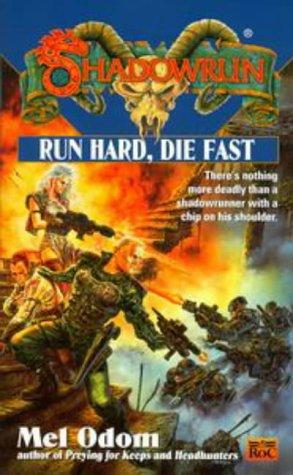 9780451457370: Run Hard, Die Fast (Shadowrun 35)