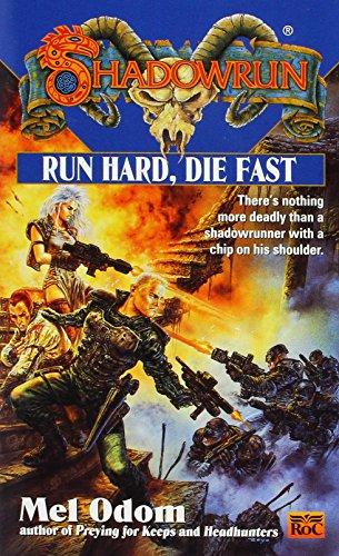 9780451457417: Run Hard, Die Fast (Shadowrun, FAS5741))