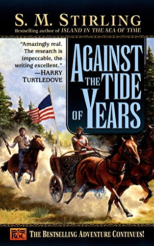 9780451457431: Against the Tide of Years