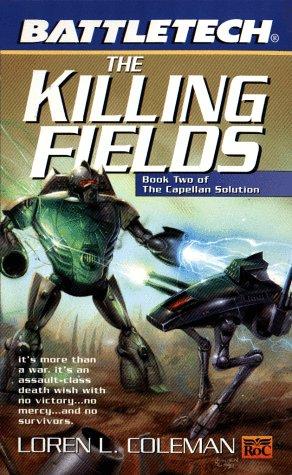 9780451457530: Battletech 45: Killing Fields: Book II of the Capellan Solution