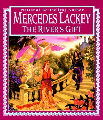 The River's Gift (0451457595) by Lackey, Mercedes