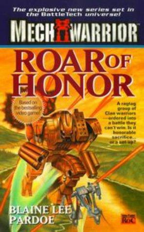 9780451457615: Roar of Honor (Mechwarrior, No. 2)
