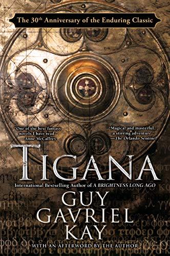 9780451457769: Tigana: Anniversary Edition