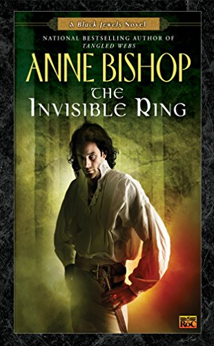 9780451458025: The Invisible Ring (Black Jewels Novels)