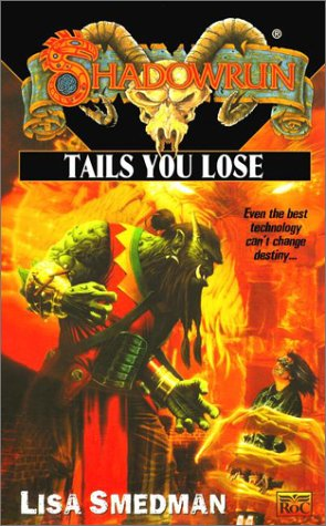 9780451458186: Shadowrun 39: Tails you Lose