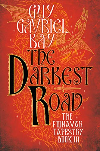 9780451458339: The Darkest Road: Book Three of the Fionavar Tapestry