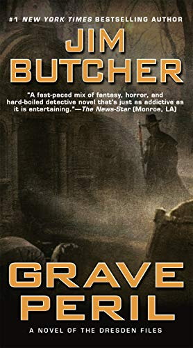 Grave Peril (The Dresden Files, Book 3): Jim Butcher