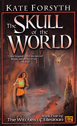 9780451458698: The Skull of the World: Witches of Eileanan #5