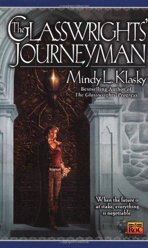 The Glasswrights' Journeyman (0451458842) by Mindy L. Klasky