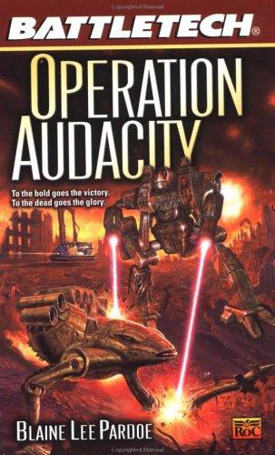 9780451458858: Operation Audacity (Battletech 55)