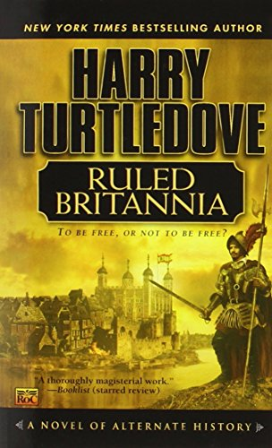 9780451459152: Ruled Britannia
