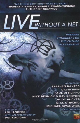 9780451459251: Live Without A Net