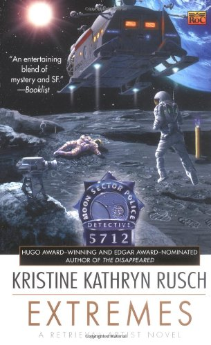 9780451459343: Extremes: A Retrieval Artist Novel