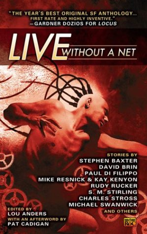 9780451459459: Live Without a Net