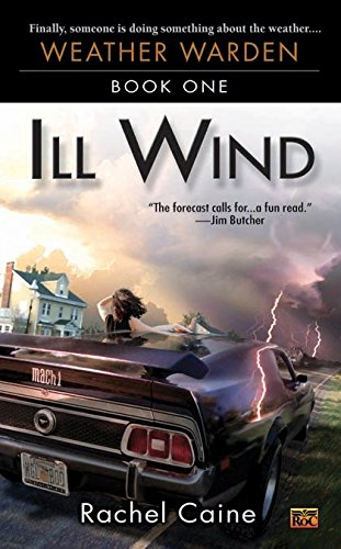 9780451459527: Ill Wind: Book One of the Weather Warden