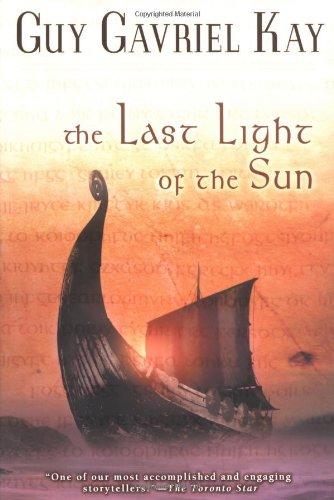 9780451459657: The Last Light of the Sun (Kay, Guy Gavriel)
