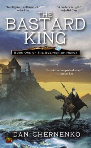 9780451459671: Bastard King, The: Book One Scepter of Mercy