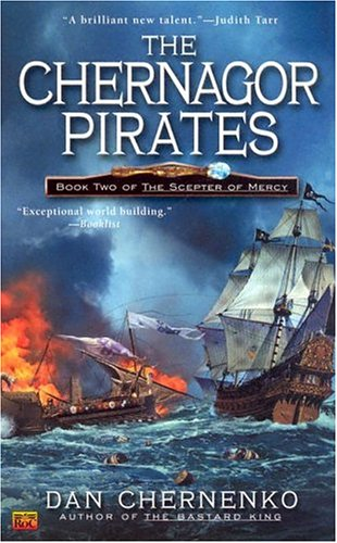 9780451459688: The Chernagor Pirates: Book Two of the Scepter of Mercy