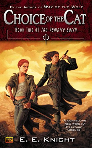 9780451459732: Choice of the Cat: Book Two of the Vampire Earth