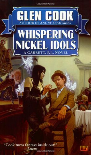 Whispering Nickel Idols: A Garrett, P.I., Novel: Cook, Glen