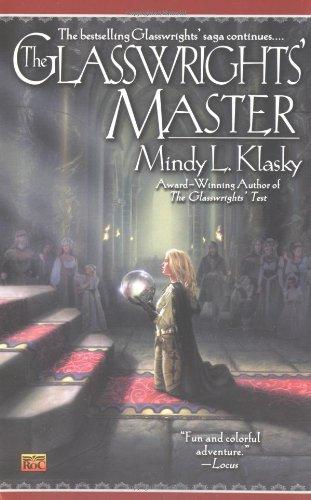 The Glasswrights' Master (0451459822) by Mindy L. Klasky