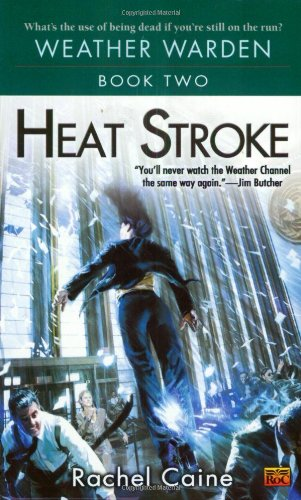 9780451459848: Heat Stroke (Weather Warden)