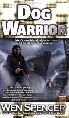 9780451459909: Dog Warrior (Ukiah Oregon, Book 4)