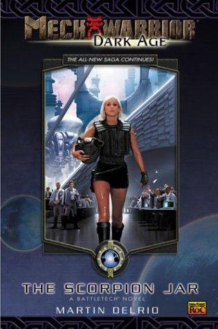 9780451459978: Mechwarrior: Dark Age #13: The Scorpion Jar (a Battletech Novel)