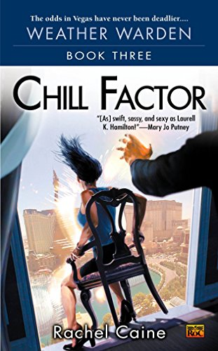 9780451460103: Chill Factor (Weather Warden, Book 3)