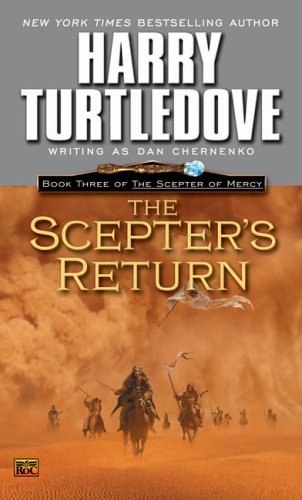9780451460257: The Scepter's Return (The Scepter of Mercy, Book 3)