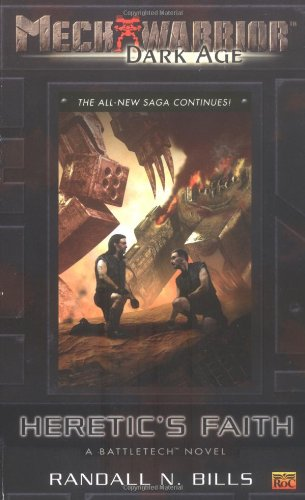 9780451460400: Mechwarrior: Dark Age #17: Heretic's Faith (A BattleTech Novel)