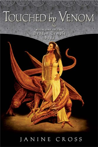 9780451460486: Touched By Venom: Book One of the Dragon Temple Saga