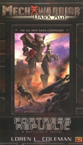 Fortress Republic (Mechwarrior: Dark Age, No. 18): Coleman, Loren