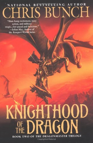9780451460677: Knighthood of the Dragon: Dragonmaster, Book Two