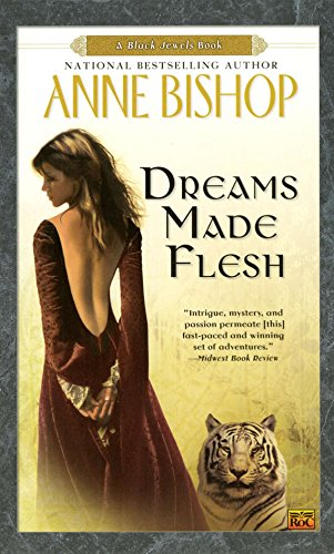 9780451460707: Dreams Made Flesh (Black Jewels, Book 5)