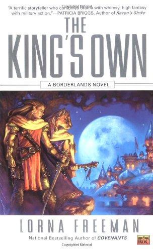9780451460714: The King's Own: A Borderlands Novel