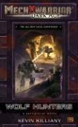 9780451460950: Wolf Hunters: A Battletech Novel (Mechwarrior Dark Age)