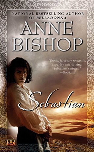 Sebastian (Ephemera, Book 1) (0451460960) by Anne Bishop