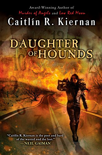 Daughter of Hounds 9780451461254 They are the Children of the Cuckoo. Stolen from their cribs and concealed in shadows to be raised by ghouls, they are now changelings i