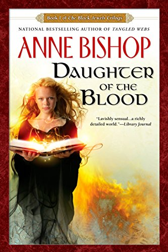 9780451461483: Daughter of the Blood (Black Jewels Trilogy (Paperback))
