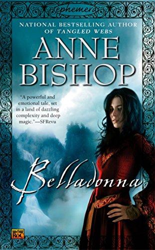 Belladonna (Ephemera): Anne Bishop