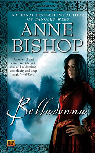 Belladonna (Ephemera, Book 2): Bishop, Anne