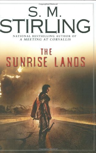 The Sunrise Lands: **Signed**: Stirling, S. M.